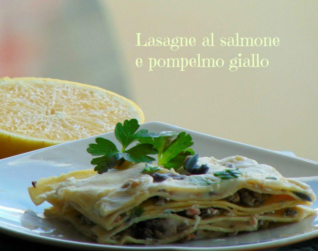 Lasagne al salmone e pompelmo giallo